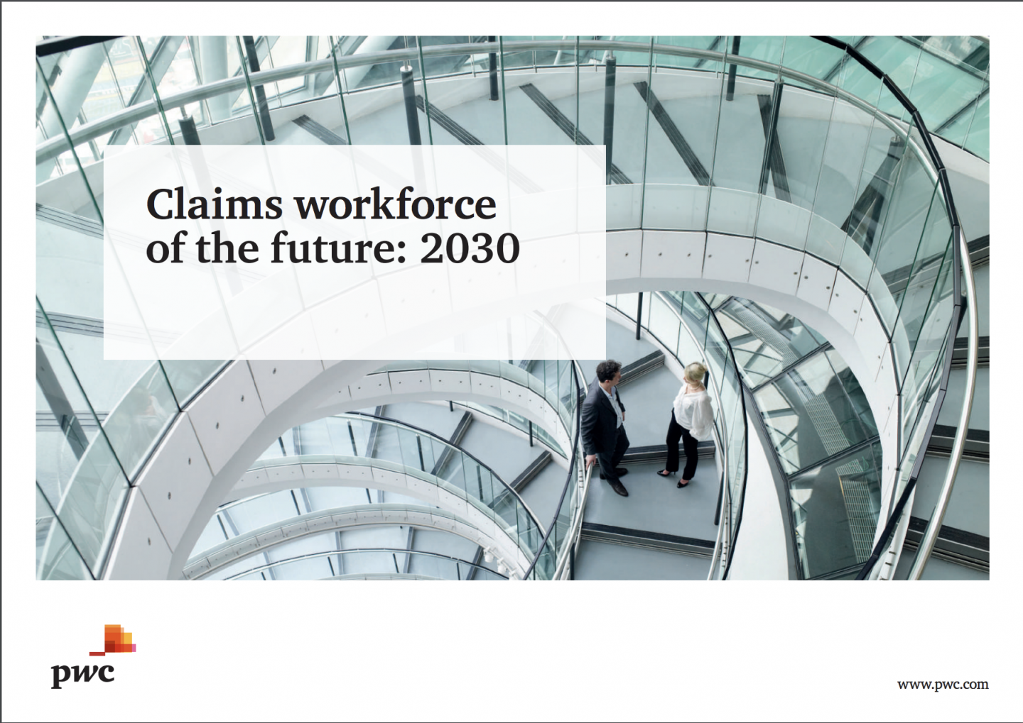 Claims Workforce Of The Future: 2030